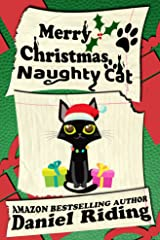 Merry Christmas Naughty Cat Kindle Edition