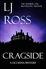 Cragside: A DCI Ryan Mystery (The DCI Ryan Mysteries Book 6) Kindle Edition