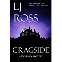 Cragside: A DCI Ryan Mystery (The DCI Ryan Mysteries Book 6) (English Edition)