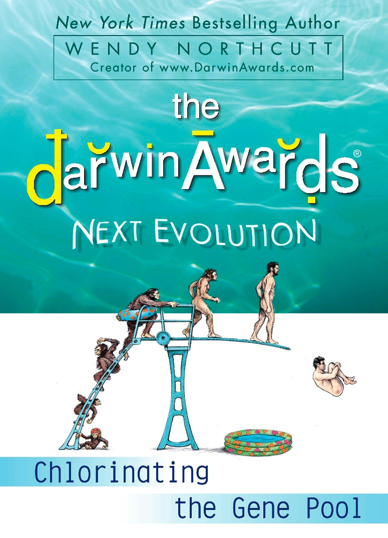 The Darwin Awards Next Evolution: Chlorinating the Gene Pool pdf epub