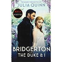 THE DUKE AND I BOOK I. BRIDGERTON: The Sunday Times bestselling inspiration for the Netflix Original Series Bridgerton…