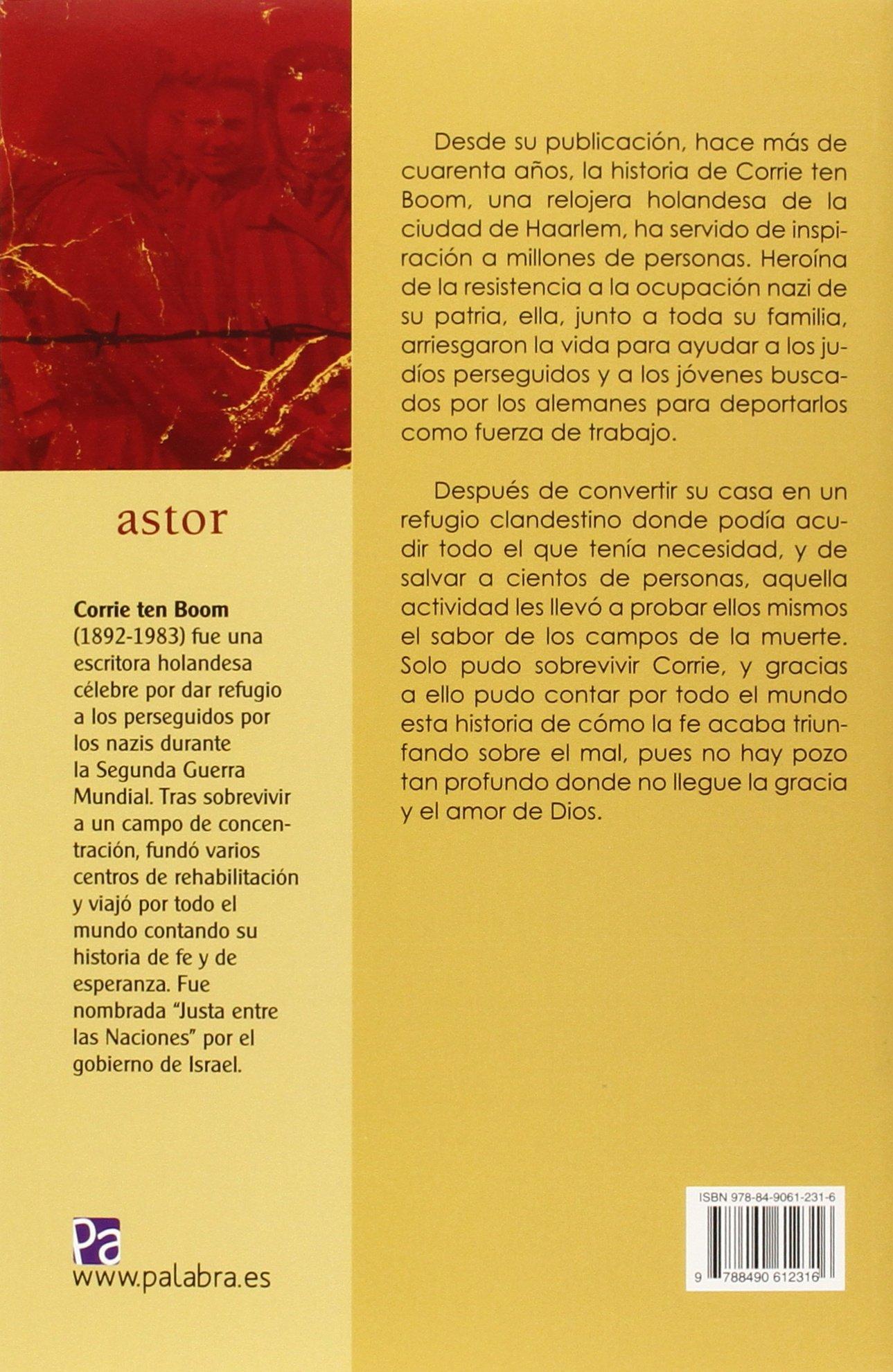 El refugio secreto (Astor): Amazon.es: Boom, Corrie ten, Ostos García, Raúl, Sherrill, Elizabeth, Sherrill, John, Santiago Rodríguez, Felicitas: Libros