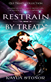 Restrain By Treaty (Alien Shapeshifter Romance) (Qui Treaty Collection Book 3)