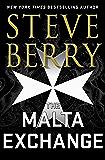 The Malta Exchange: Writer's Cut Edition: Cotton Malone, Book 14