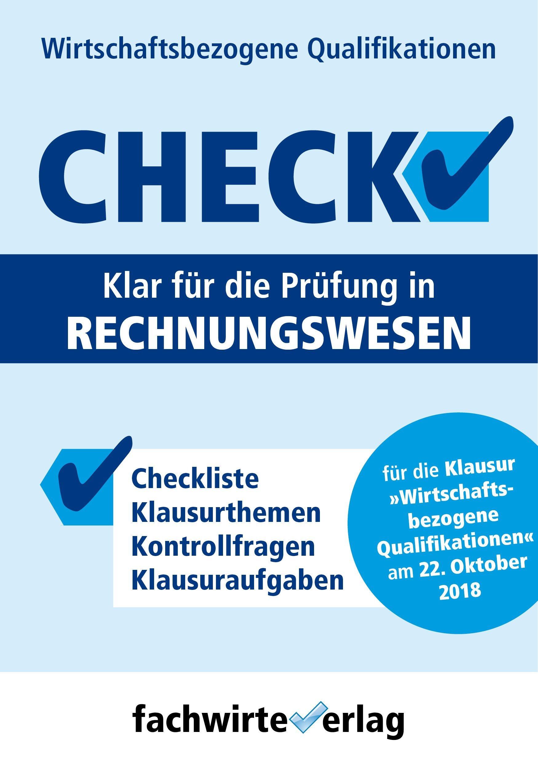 Rechnungswesen   Check   Fit Für Die Prüfung 'Wirtschaftsbezogene Qualifikationen'  Check WBQ 2