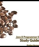 Java 8 Programmer II Study Guide: Exam 1Z0-809 (English Edition)
