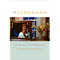 Melodrama: An Aesthetics of Impossibility (Theory Q) (English Edition)