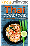 Thai Cookbook: The Ultimate Guide to Thai Cooking