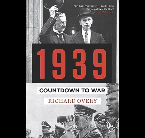Amazon Com 1939 Countdown To War Ebook Overy Richard Kindle Store