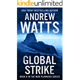 Global Strike (The War Planners Book 6)