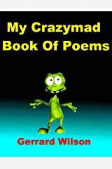 My Crazmad Book of Poems Kindle Edition