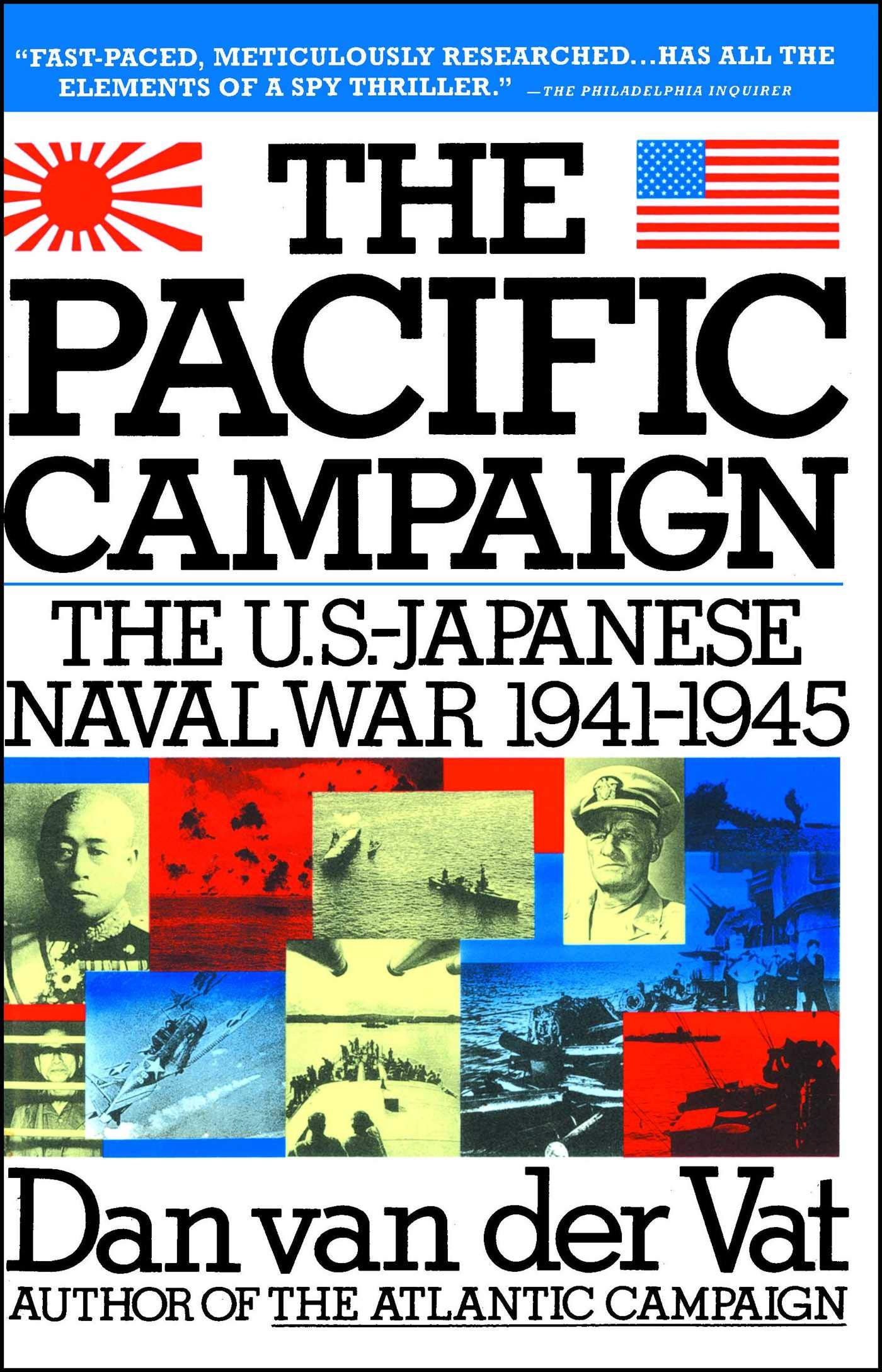 Pacific Campaign: The U.S.-Japanese Naval War 1941-1945: Dan ...