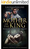 Mother of the King: powerful historical fantasy romance (The Igraine Trilogy Book 3)