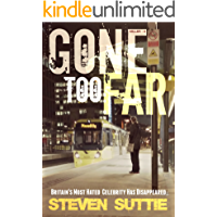Gone Too Far : Another unputdownable DCI Miller thriller: Britain's Most Hated Celebrity Has Disappeared