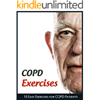 COPD Exercises: 10 Easy Exercises for Chronic Obstructive Pulmonary Disease Patients