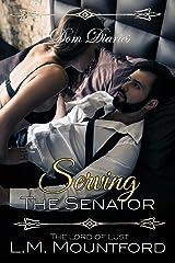 Dom Diaries: Serving The Senator Kindle Edition