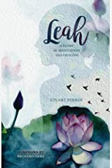 Leah: A Story of Meditation and Healing Kindle Edition
