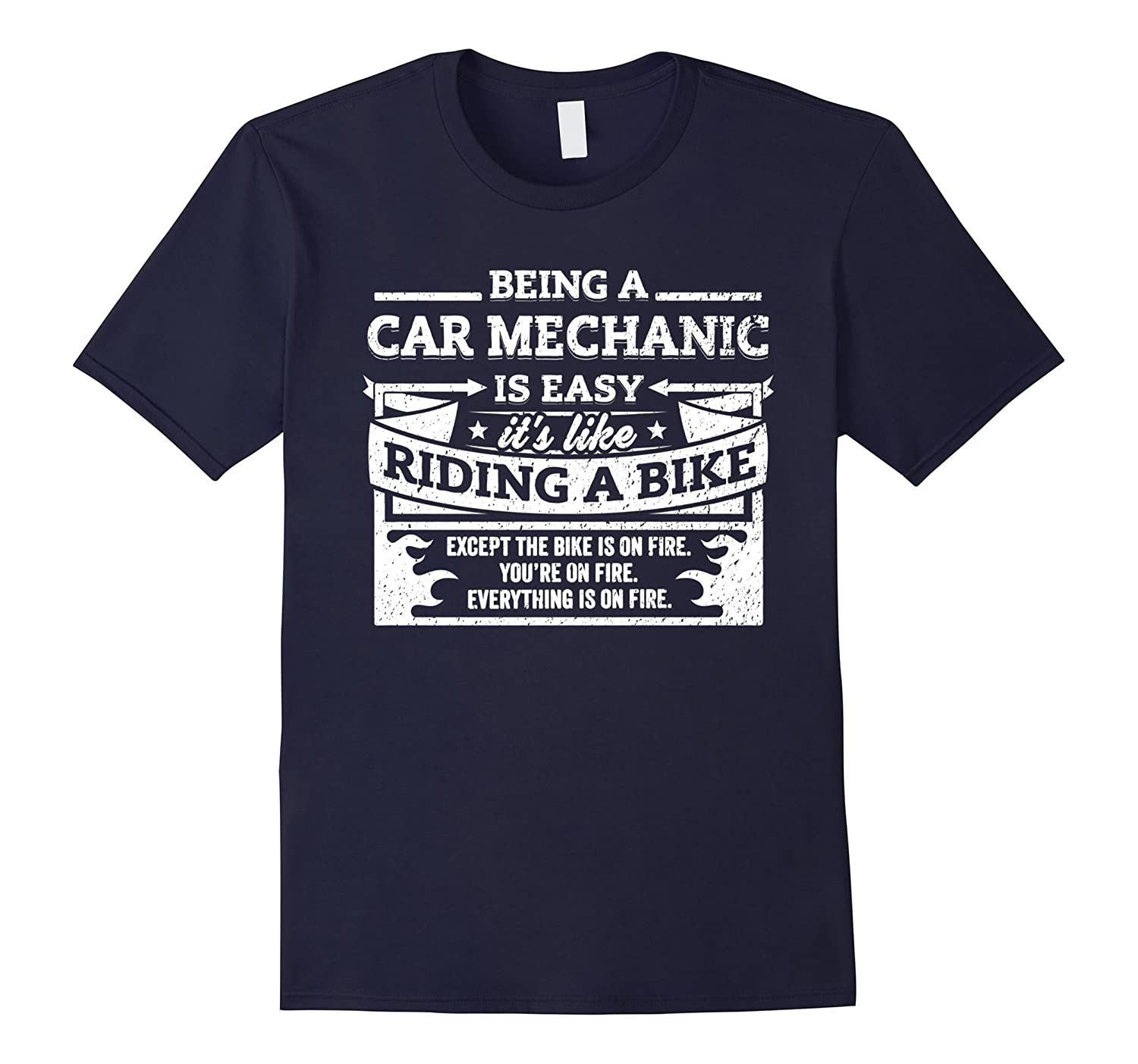 Car Mechanics Gift Shirt Being A Car Mechanic Is Easy Tee-TD