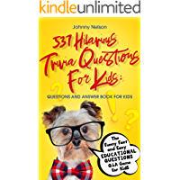 537 Hilarious Trivia Questions for Kids: Questions and Answer Book for kids: The Funny Fact and Easy Educational Questions Q&A Game for Kids (English Edition)