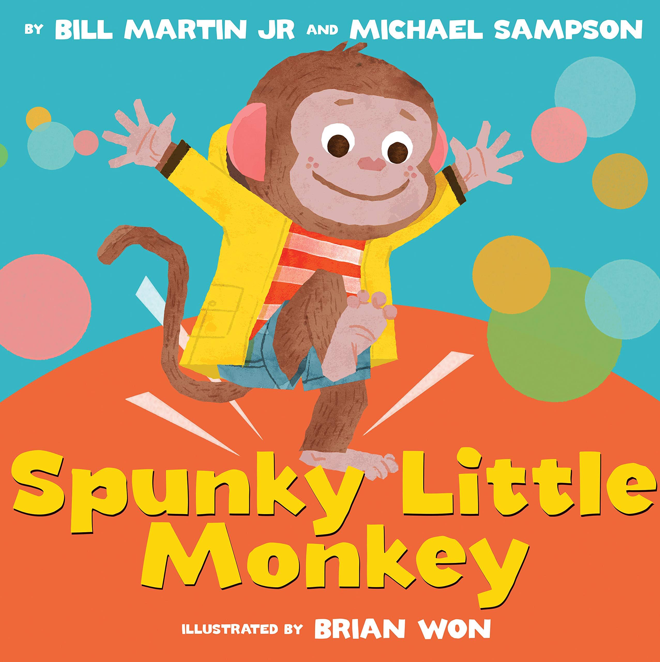 Amazon.com: Spunky Little Monkey (9780545776431): Martin Jr., Bill,  Sampson, Michael, Won, Brian: Books