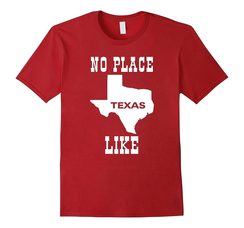 No Place Like Texas T-Shirt-BN