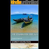 Vietnam on the go: Travelonthego.net