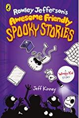 Rowley Jefferson's Awesome Friendly Spooky Stories Kindle Edition