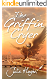 The Griffin Cryer (Griffin Riders Book 2)