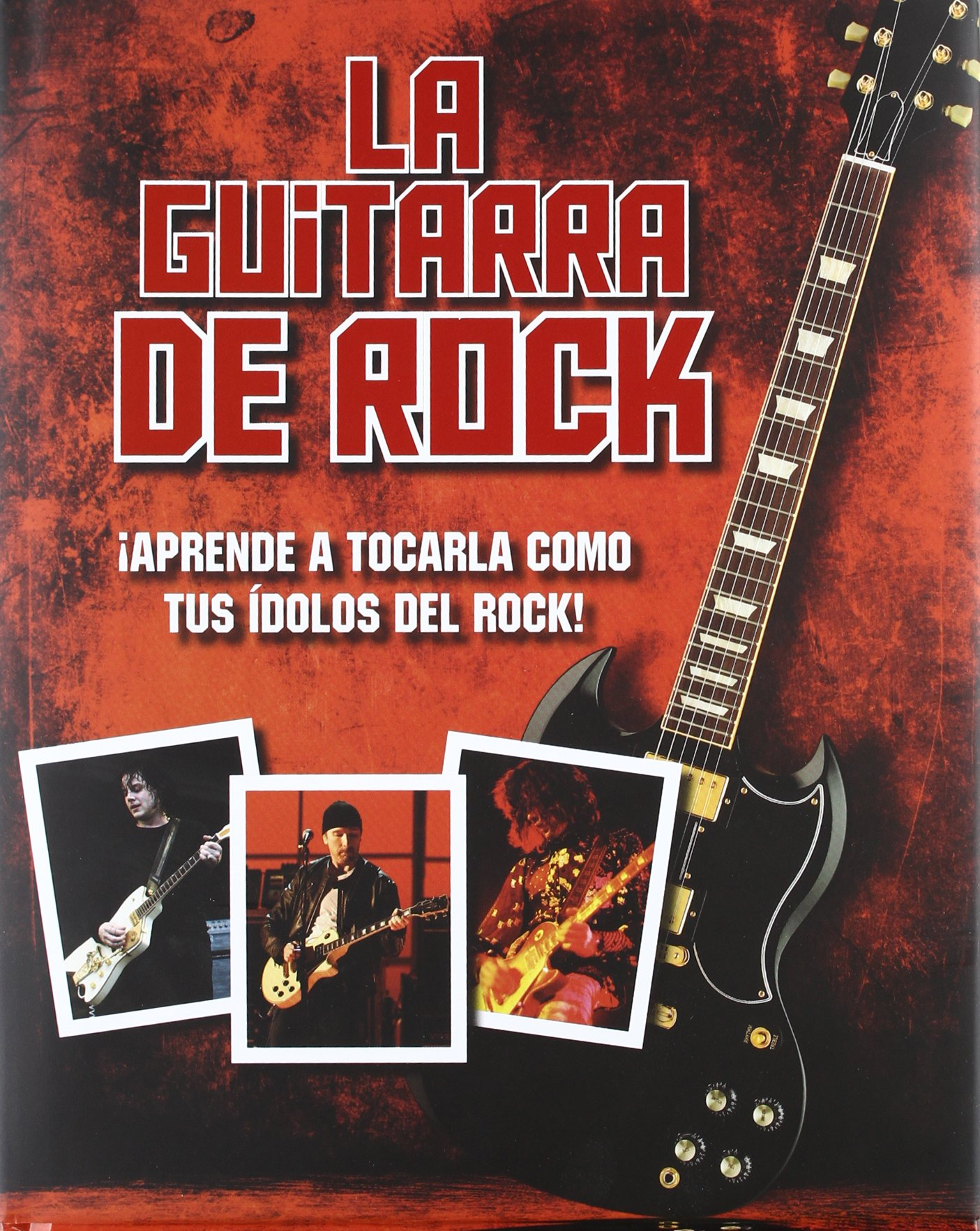 GUITARRA DE ROCK APRENDE A TOCARLA COMO TUS IDOLOS DEL: Amazon.es: AA.VV.: Libros