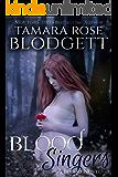 Blood Singers : (Blood Series - Vampire /Shifter Romance Thriller Book 1) (The Blood Series)