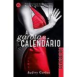 A garota do calendário: Fevereiro (Portuguese Edition)