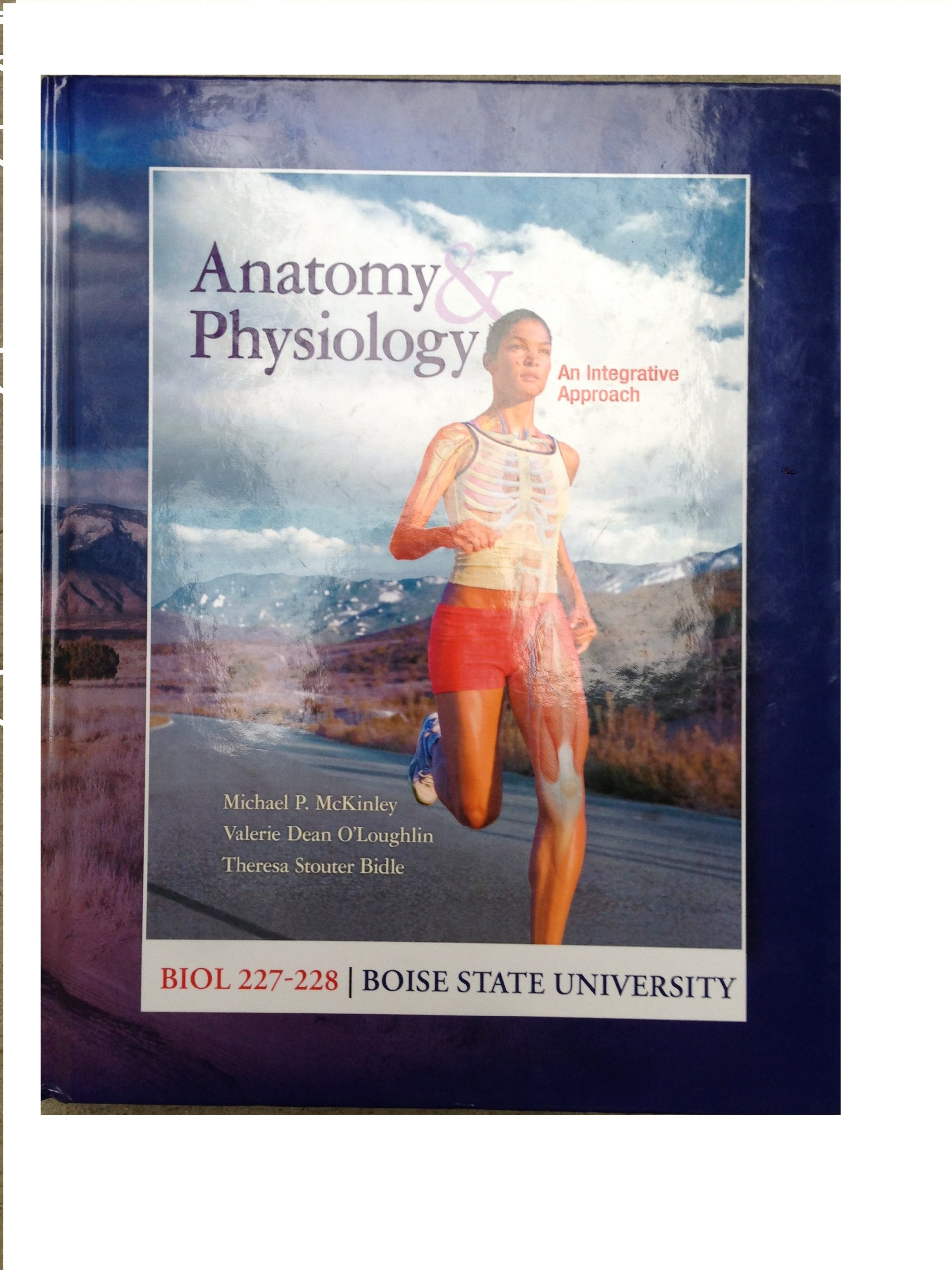Anatomy and Physiology: An Integrative Approach Biol 227-228 Boise ...