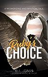 Ruby's Choice (Ditch Lane Diaries Book 1)