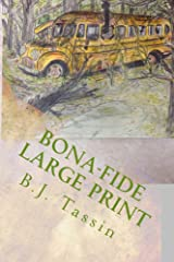 Bona-Fide Large Print Edition Kindle Edition