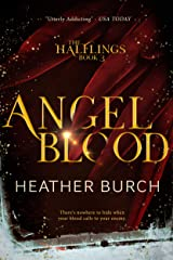 ANGEL BLOOD: Book Three in the Halflings Series: A Paranormal Young Adult Thrill Ride Kindle Edition