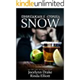 Unbreakable Stories: Snow (Unbreakable Bonds Short Story Collections Book 2)