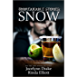Unbreakable Stories: Snow (English Edition)