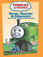 Thomas & Friends: Races Rescues & Runaways And Other Thomas Adventures