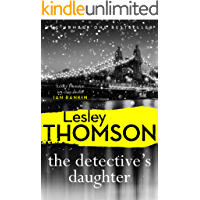 The Detective's Daughter: a gripping, Sunday Times crime club thriller to lose yourself in (The Detective's Daughter…