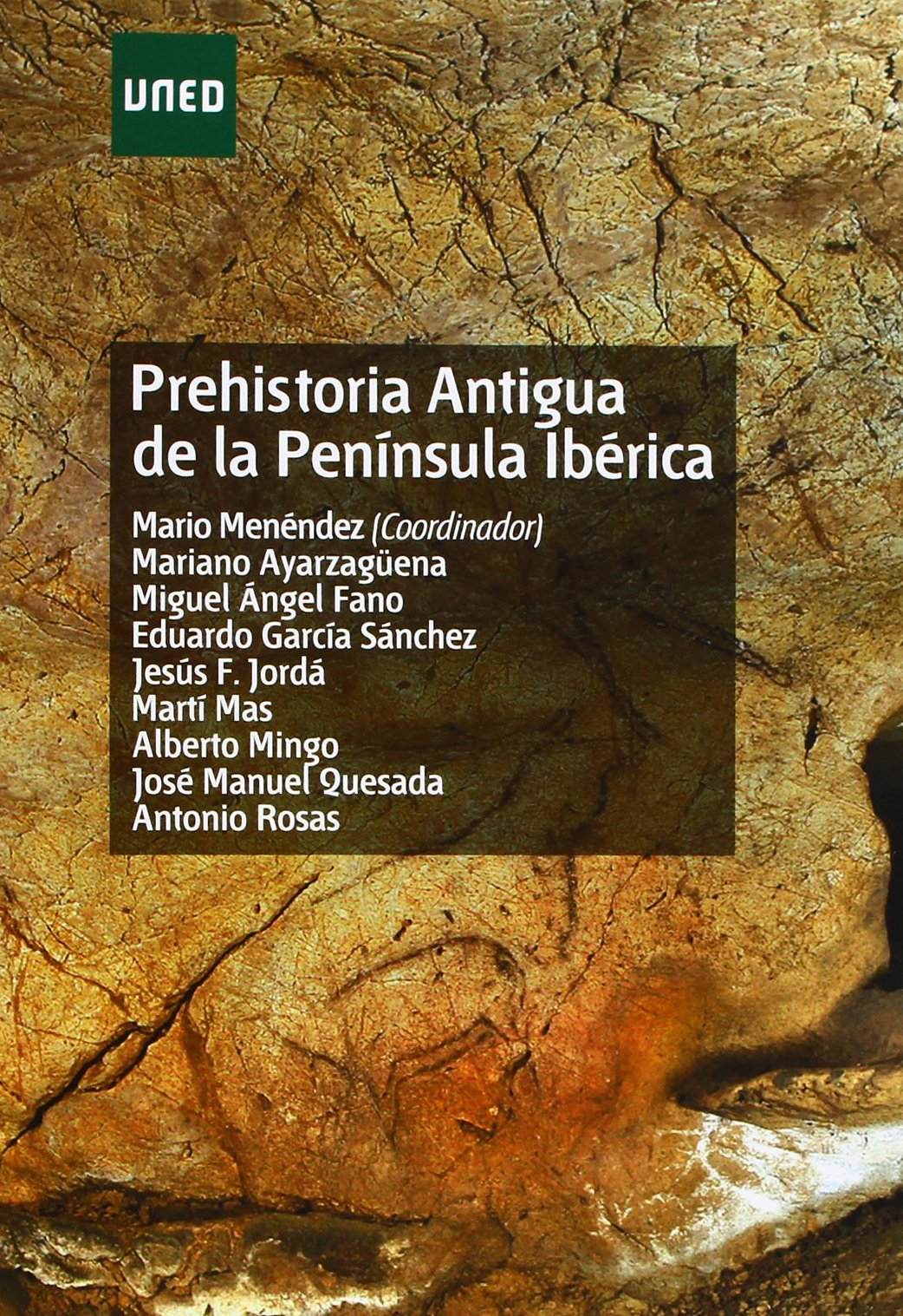Prehistoria antigua de la península ibérica (GRADO): Amazon.es: Martín-Moreno Cerrillo, Quintina: Libros