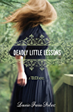 Deadly Little Lessons (A Touch Novel Book 5)