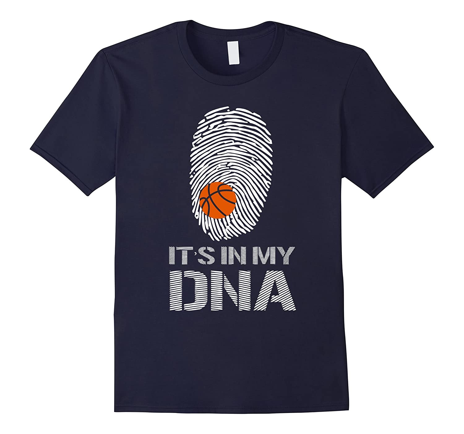 Basketball Its In My DNA T-Shirt-TD