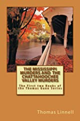 The Mississippi Murders and  The Chattahoochee Valley Murders Kindle Edition
