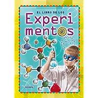 El libro de los experimentos (Manual para chicos y chicas)