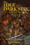 The Edge of Darkness: The Sword of Darkness Book Two
