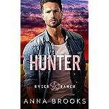 Hunter : A Small Town Cowboy Romance (Ryder Ranch Book 1)