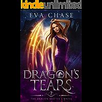 Dragon's Tears: A Shifter Paranormal Romance (The Dragon Shifter's Mates Book 2)