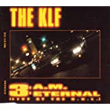 KLF, The Featuring Children Of The Revolution, The - 3 A.M. Eternal (Live At The S.S.L.) - Blow Up - INT 825.797