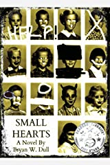 Small Hearts Kindle Edition