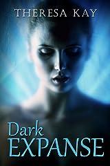 Dark Expanse (Bright Beyond Prequel) Kindle Edition